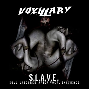Voxilliary_-_SLAVE-Soul_Laboured_After_Vocal_Existence_2017
