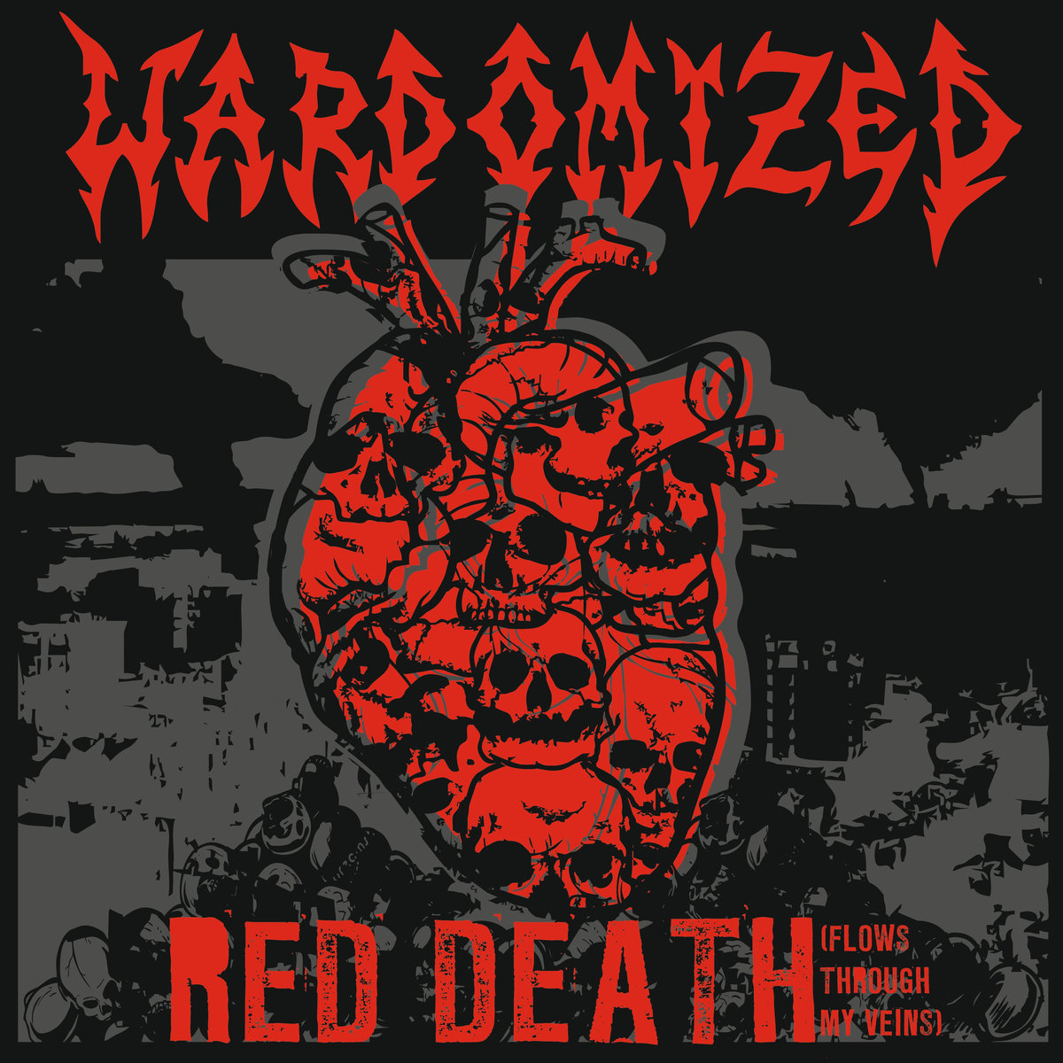 wardomized_-_red_death_-flows_through_my_veins-_2017