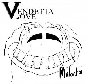 Vendetta_Love_-_Malachai_2017