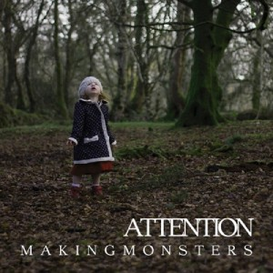 making_monsters_attention_ep_2014
