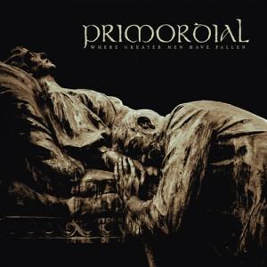 Primordial_Where_Greater_Men_Have_Fallen_2014