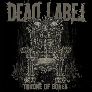 Dead_Label_-_Throne_Of_Bones_2015