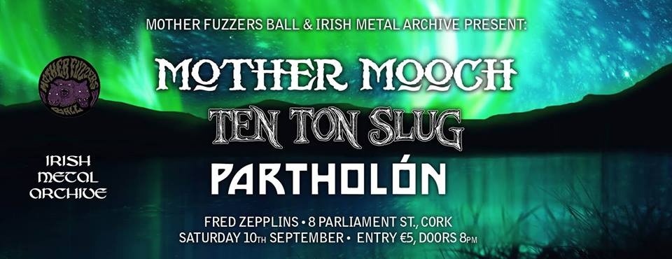 20160910_Mother_Mooch_Ten_Ton_Slug_Partholon-v2