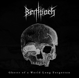 Beithioch_-_Ghosts_of_a_World_Long_Forgotten_2016