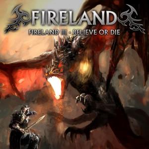 Fireland_-_III-Believe_Or_Die_2016_-_01Cover