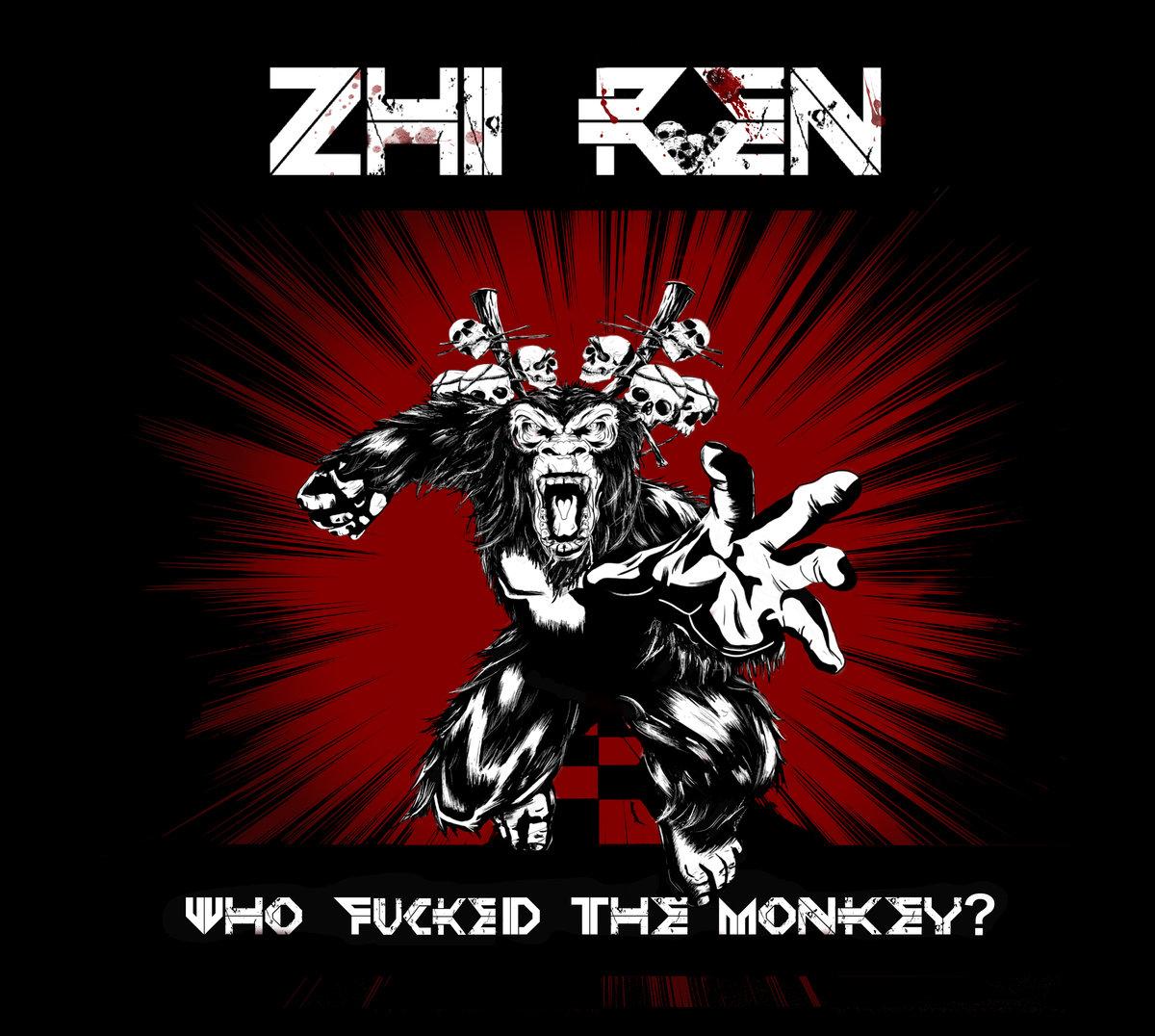 zhi_ren_-_who_fucked_the_monkey_2017