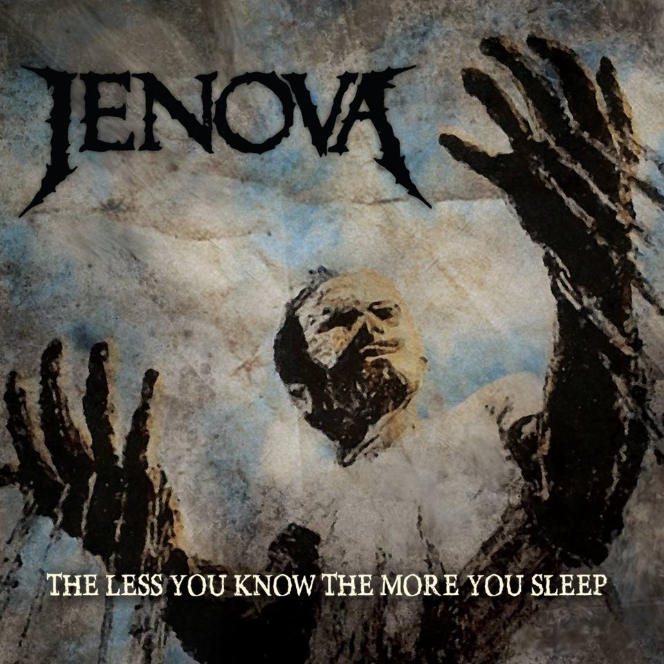 jenova_-_the_less_you_know_the_more_you_sleep_2017